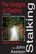 Stalking the Designs of Destiny (the Trilogy)