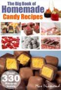 The Big Book of Homemade Candy Recipes