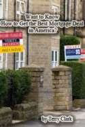 Want to Know How to Get the Best Mortgage Deal in America?