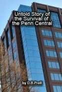 Untold Story of the Survival of the Penn Central