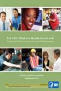 The CDC Worksite Health ScoreCard: An Assessment Tool for Employers to Prevent Heart Disease, Stroke and Related Health