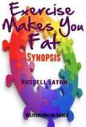 Exercise Makes You Fat - Synopsis