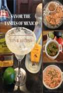 Savor the Tastes of Mexico