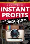 Issa Asad's Instant Profits with Instagram