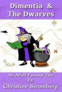 Dimentia & The Dwarves
