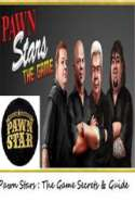 Pawn Stars:The Game Secrets & Guide