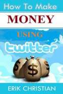 How to Make REAL Money on Twitter w/ Special Extra Book Bonus