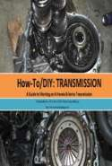 How-To/DIY: Transmission - A Guide to Working on A Honda B-Series Transmission