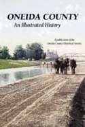 Oneida County: An Illustrated History