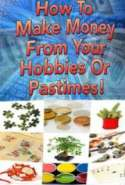 Make Money from Your Hobbies