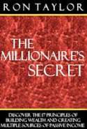 The Millionaire's Secret: 17 Principles of Building Wealth and Creating Multiple Sources of Passive Income