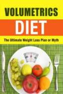 Volumetrics Diet: The Ultimate Weight Loss Plan or Myth