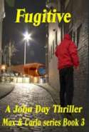 Fugitive Max & Carla Series Book 3