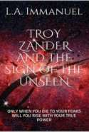 Troy Zander and the Sign Of The Unseen
