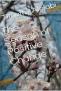 The Season of Positive Change