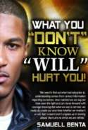 What You Don't Know WILL HURT You!