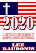 2020 - A Simply Divine Mystery (About God, Country and Terrorism)