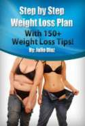 Step by Step Weight Loss: With 150+ Weight Loss Tips
