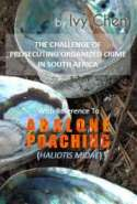 The Challenge of Prosecuting Organised Crime in South Africa with Reference to Abalone (Haliotis Midae) Poaching