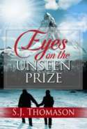 Eyes on the Unseen Prize