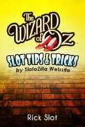Wizard of Oz Slot Tips & Tricks by SlotoZilla Website