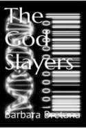 The God Slayers: Genesis