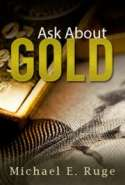Ask About Gold