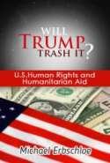 Will Trump Trash it? U.S. Human Rights and Humanitarian Aid