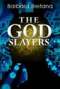 The God Slayers