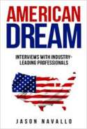 American Dream: Interviews with Industry-Leading Professionals