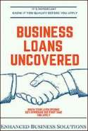 Business Loans Uncovered