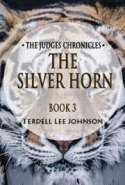 The Judges Chronicles: The Silver Horn