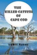 The Killer Catfish of Cape Cod
