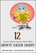 12 Social Media Hacks That Work: Growth Hacker Granny