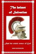 The Helmet Of Salvation (and The Whole Armor Of God)