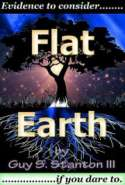 Flat Earth: Evidence To Consider If You Dare