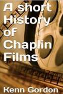 A Short History of Chaplin Films