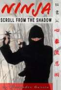 The Ninja Scroll from the Shadows Ninjutsu