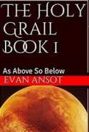 The Holy Grail Book 1 (As above so below)