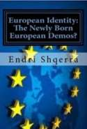 European Identity: The Newly Born European Demos?