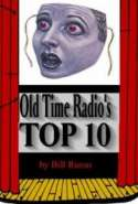 Old Time Radio's Top Ten