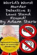World's Worst Murder Detective 2: Laws Stand Found!