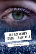 The Oceanview: Youth.... Rainfalls