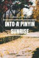 Into a Pinyin Sunrise