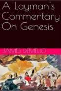 A Layman's Commentary On Genesis