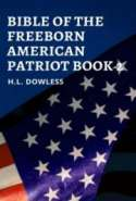 Bible Of The Freeborn American Patriot Book 2