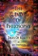 The End Of Philosophy - Tales Of Reality