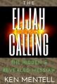 The Elijah Calling