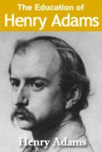 the education of henry adams 2 essay An essay or paper on education of the henry adams the education of the henry adams reviews adams' and the united states's education and growth during the.