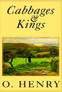 Cabbages And Kings By O Henry Free Book Download